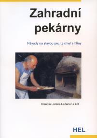 Zahradní pekárny - Návody na stavbu pecí z cihel a hlíny