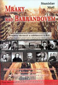 Mraky nad Barrandovem - Sláva i zatracení českých filmových hvězd v době protektorátu a v časech poválečných ortelů