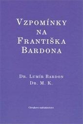 Vzpomínky na Františka Bardona