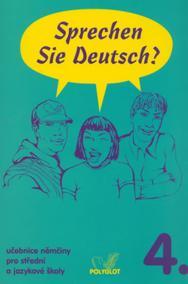 Sprechen Sie Deutsch - 4 kniha pro studenty