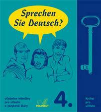 Kniha: Sprechen Sie Deutsch? 4. - Kniha pro učitele - Doris Dusilová