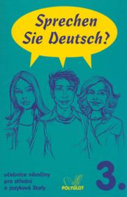 Sprechen Sie Deutsch - 3 kniha pro studenty