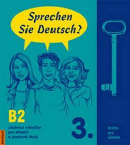 Sprechen Sie Deutsch - 3 kniha pro učitele