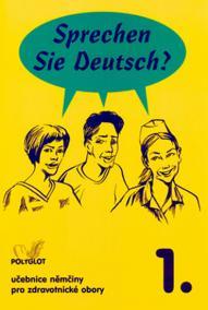 Sprechen Sie Deutsch - Pro zdrav. obory kniha pro studenty