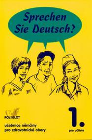 Sprechen Sie Deutsch - Pro zdrav. obory kniha pro učitele