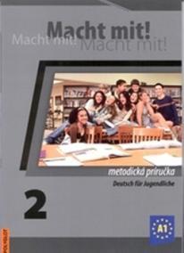 Macht mit! 2. /A1/ - Metodická príručka s 2 CD