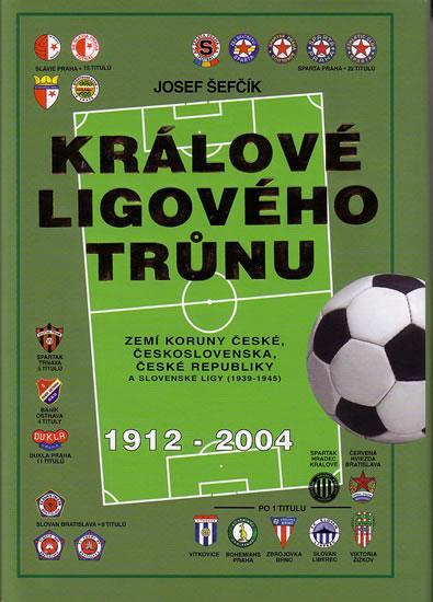 Králové ligového trůnu 1912-2004