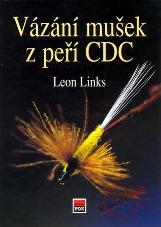 Kniha: Vázání mušek z peří CDC - Leon Links