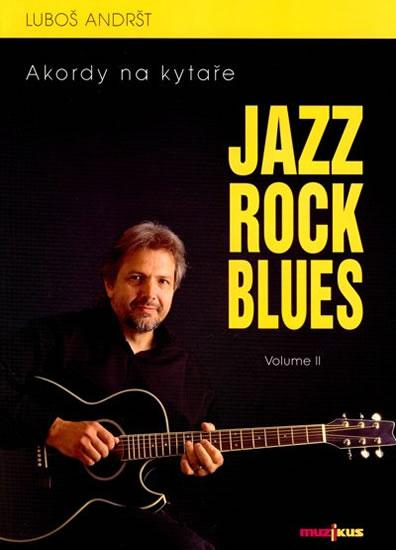 Jazz, Rock, Blues, Volume II + CD