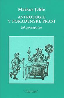 Kniha: Astrologie v poradenské praxi - Markus Jehle