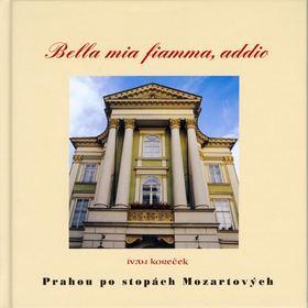 Prahou po stopách Mozartových