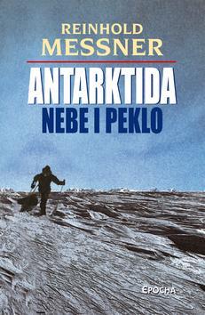Kniha: Antarktida-nebe i pekloautor neuvedený