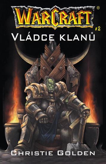 Kniha: Warcraft - Vládce klanů - Golden Christopher