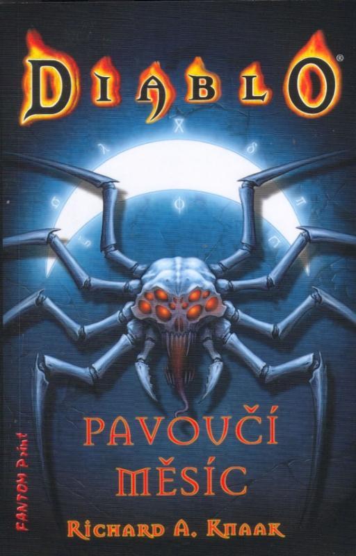 Kniha: Diablo 4 - Pavoučí měsíc - Knaak Richard A.