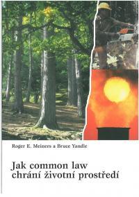 Jak common law chrání životní prostředí