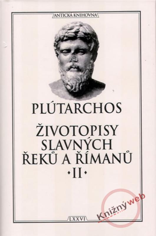 Kniha: Životopisy slavných Řeků a Římanů II. - Plutarchos