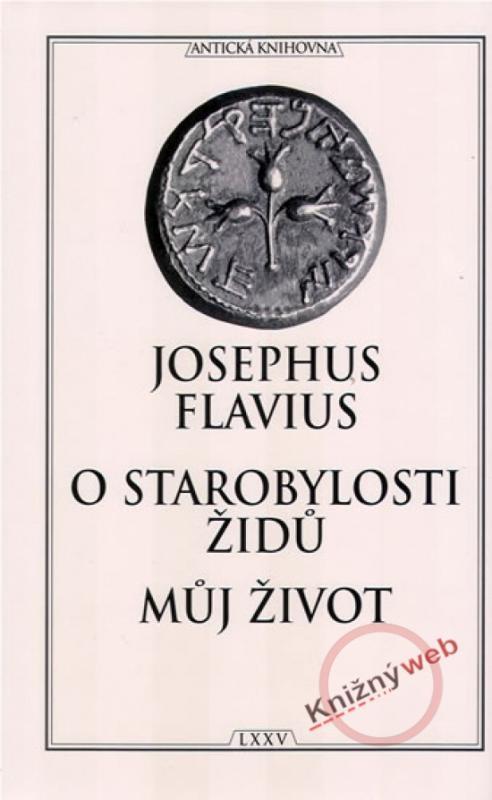 O starobylosti Židů - Můj život