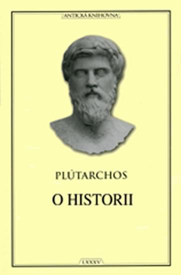 Kniha: O historii (Antická knihovna) - Plutarchos