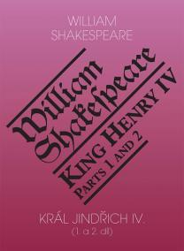 Král Jindřich IV. (1. a 2. díl) / King Henry IV. (Parts 1 and 2)