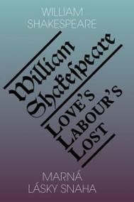 Marná lásky snaha / Love's Labour's Lost