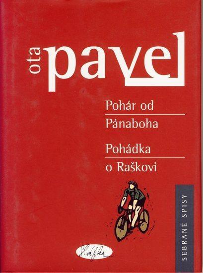 Kniha: Pohár od Pánaboha - Pohádka o Raškovi - Pavel Ota