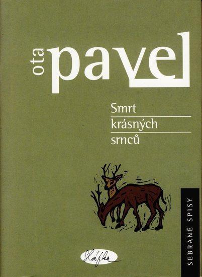 Kniha: Smrt krásných srnců - Pavel Ota