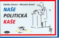 Naše politická kaše
