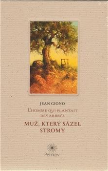 Kniha: Muž, který sázel stromy / L´homme qui plantait des arbres - Jean Giono