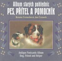 Album starých pohlednic Pes, přítel a pomocník