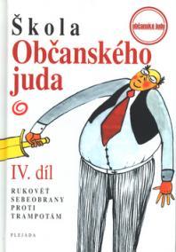 Škola občanského juda IV.