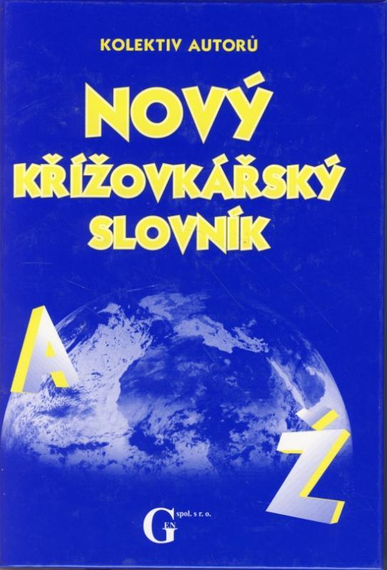 Nový křížovkářský slovník A-Ž