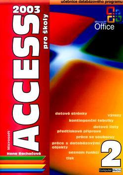 Access 2003 pro školy 2. díl