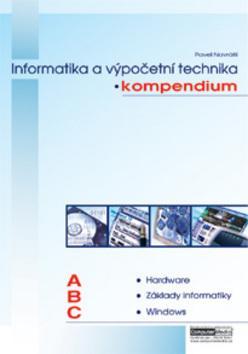 KOMPENDIUM informatiky a výpočetní techniky