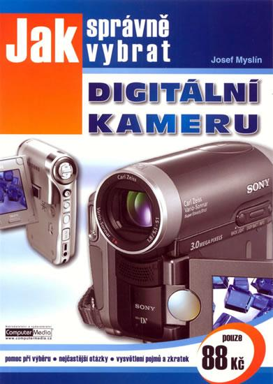 Jak správně vybrat digitální kameru