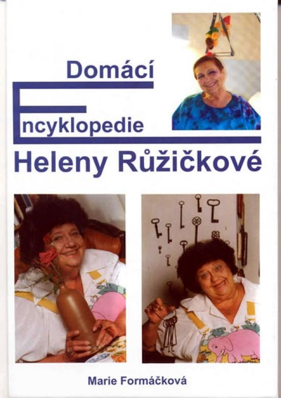 Kniha: Domácí encyklopedie Heleny Růžičkovéautor neuvedený