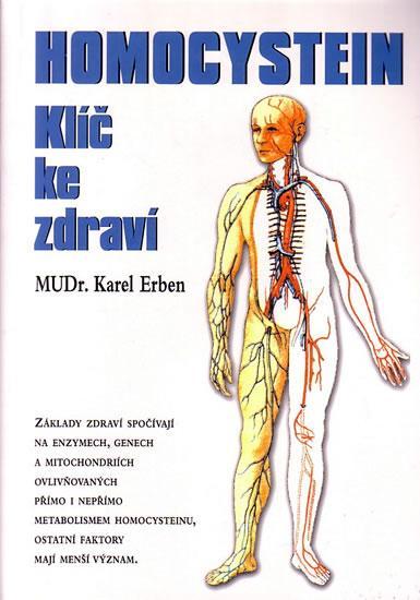 Kniha: Homocystein - Klíč ke zdraví - Erben Karel MUDR.