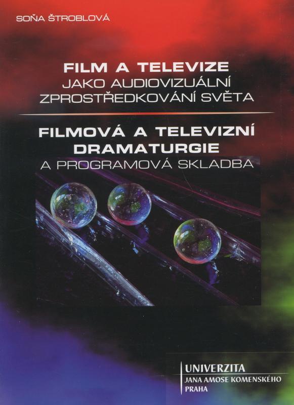 Kniha: Film a televize jako audiovizuální zprostředkování světa - Soňa Štroblová