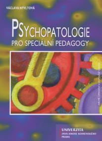Psychopatologie pro speciálni pedagogy