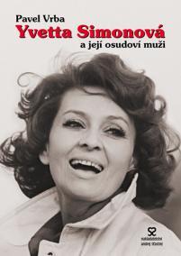 Yvetta Simonová a její osudoví muži - 3.vydání