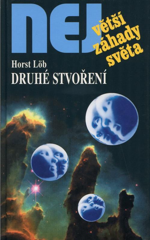 Kniha: Druhé stvoření - Löb Horst