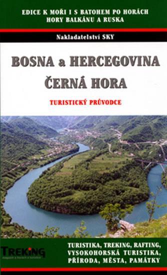 Bosna a Hercegovina Černá hora