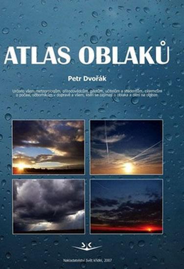 Kniha: Atlas oblaků - Petr Dvořák