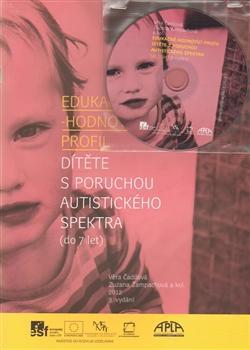 Kniha: Edukačně - hodnotící profil dítěte s poruchou autistického spektra (do 7 let) - Věra Čadilová