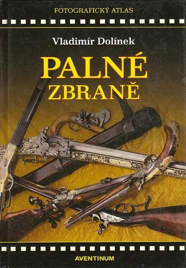 Kniha: Palné zbraně - Dolínek Vladimír