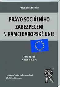 Právo sociálního zabezpečení v rámci EU