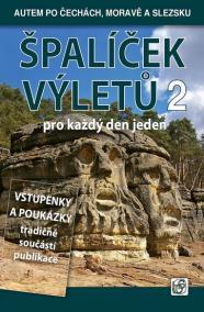 Špalíček 2. výletů pro každý den jeden - Autem po Čechách, Moravě a Slezsku