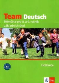 Team Deutsch - Němčina pro 8. a 9. ročník ZŠ - Učebnice