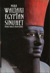 Egypťan Sinuhet - nové vydání