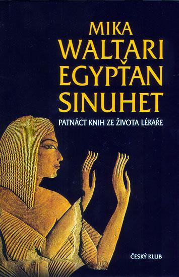 Kniha: Egypťan Sinuhet - 8.vydání - Waltari Mika