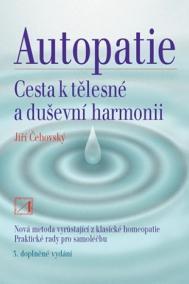 Autopatie - cesta k tělesné a duševní harmonii